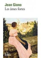 Les Âmes Fortes -  Jean Giono
