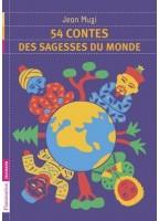 54 Contes De La Sagesse Du...