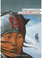 Le Col Des Mille Larmes -...