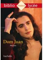 Bibliolycée - Dom Juan,...