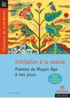 Initiation À La Poésie -...
