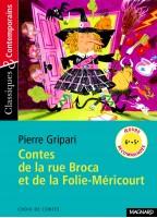 Contes De La Rue Broca Et...