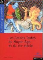 Les Grands Textes Du Moyen...