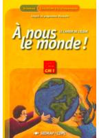 A Nous Le Monde ! CM1 -...