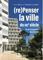 (re)Penser La Ville Du XXIe...