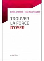 Trouver La Force D'oser - 8...
