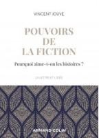 Pouvoirs De La Fiction...