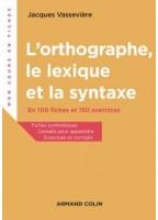 CAMPUS L'orthographe, Le...