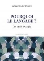 Pourquoi le langage ? Des...
