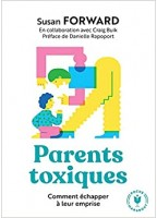 Parents Toxiques - Comment...